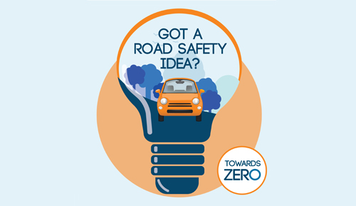 Apply now for a Towards Zero Road Safety Grant