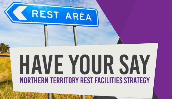 Have your say – NT rest facilities