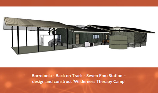 Borroloola - Back on Track - Seven Emu Station – design and construct 'Wilderness Therapy Camp