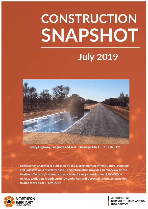 Latest Edition: Construction Snapshot - July 2019